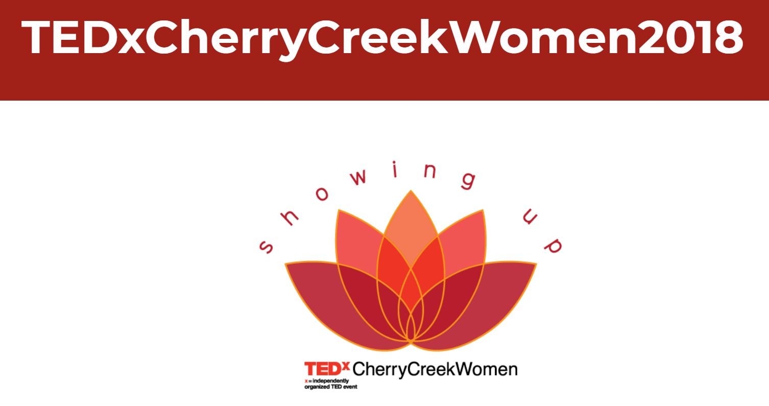 """screenshot of TEDxCherryCreekWomen2018 page with logo that looks like a blooming flower and the words """"showing up"""" above it."""